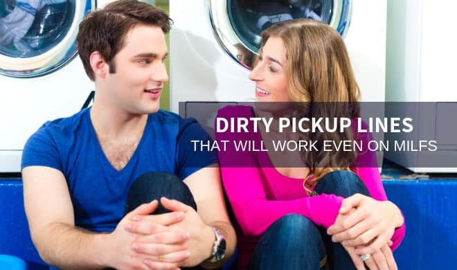 Dirty pickup lines