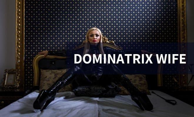 Dominatrix wife