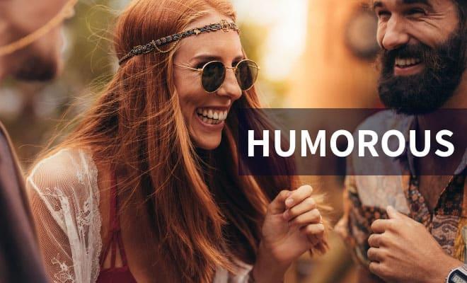 Humorous