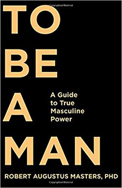 To Be a Man by Robert Augustus