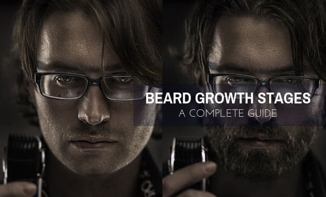The Stages of Beard Growth – A Complete Guide