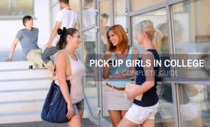 Pick Up Girls in College