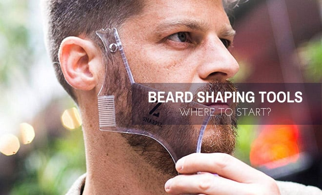 Best beard shaping tools